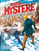 Martin Mystère: Le nuove avventure a colori #8 by I Mysteriani
