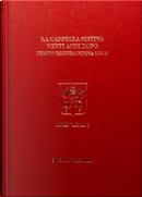 La Cappella Sistina venti anni dopo by Antonio Paolucci, Carlo Pietrangeli
