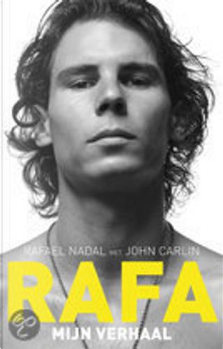 Rafa by John Carlin, Rafael Nadal