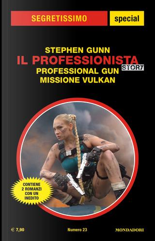 Professional Gun -Missione Vulkan by Stephen Gunn