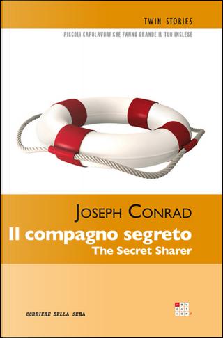 Il compagno segreto / The Secret Sharer by Joseph Conrad