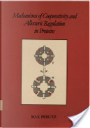Cooperativity and Allosteric Regulation in Proteins by Max F. Perutz