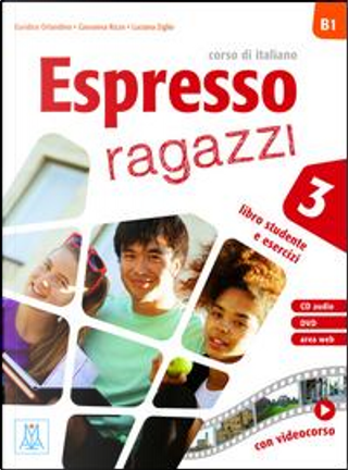 Espresso ragazzi 3. Con libro, Cd e Dvd by Aa.vv.