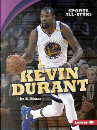 Kevin Durant by Jon M. Fishman