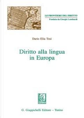 Diritto alla lingua in Europa by Dario Elia Tosi