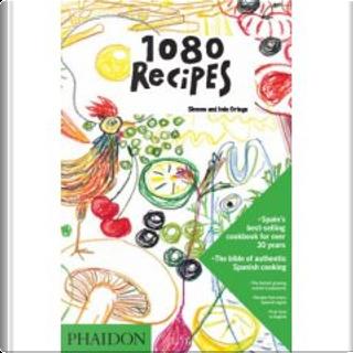1080 Recipes by Simone Ortega, Inés Ortega