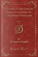 Oeuvres Complètes de François Coppée, de l'Académie Française, Vol. 3 by François Coppée