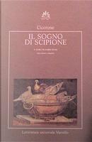 Il sogno di Scipione by Marco Tullio Cicerone