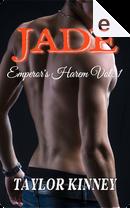 Jade by Taylor Kinney