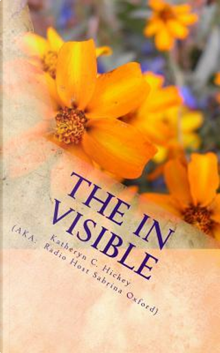 The Invisible by Sabrina Oxford