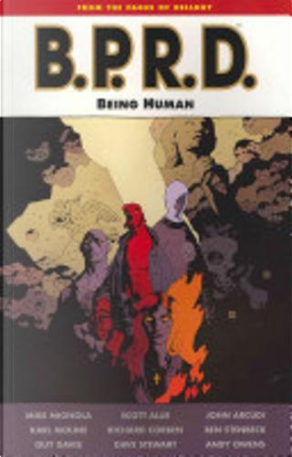 B.P.R.D.: Being Human by John Arcudi, Scott Allie