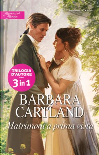 Matrimoni a prima vista by Barbara Cartland