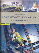 I passeggeri del vento vol. 1: Le avventure di Isa by François Bourgeon