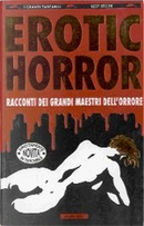 Erotic horror by Craig Spector, Harlan Ellison, John Skipp, Ramsey Campbell, Richard Laymon, Richard Matheson, Robert Bloch, Robert R. McCammon, Theodore Sturgeon