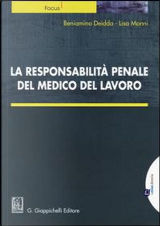 La responsabilità penale del medico del lavoro by Beniamino Deidda
