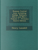 Russian Central Asia by Henry Lansdell