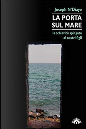 La porta sul mare by Joseph N'Diaye