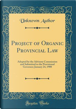 Project of Organic Provincial Law by Author Unknown