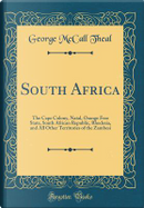 South Africa by George McCall Theal