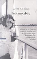 Inconsolabile by Godard Anne