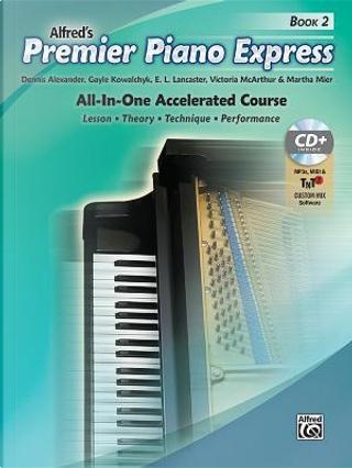 Premier Piano Express by Dennis Alexander