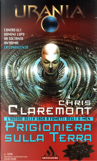 Prigioniera sulla Terra by Chris Claremont