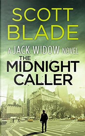 The Midnight Caller by Scott Blade