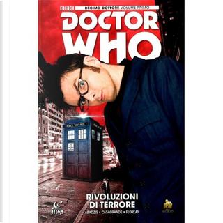 Doctor Who: Decimo dottore vol. 1 by Nick Abadzis