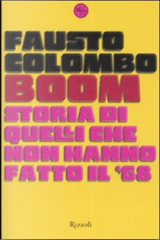 Boom by Fausto Colombo
