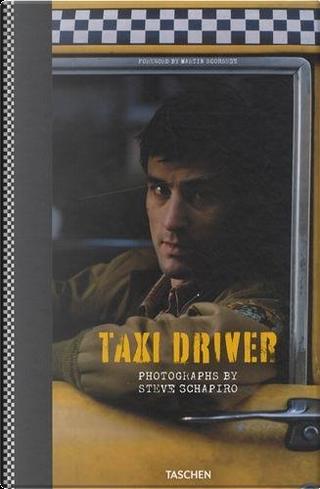 Steve Schapiro. Taxi Driver by Paul Duncan