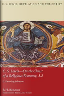 C.S. Lewis-On the Christ of a Religious Economy, 3.2 by P. H. Brazier