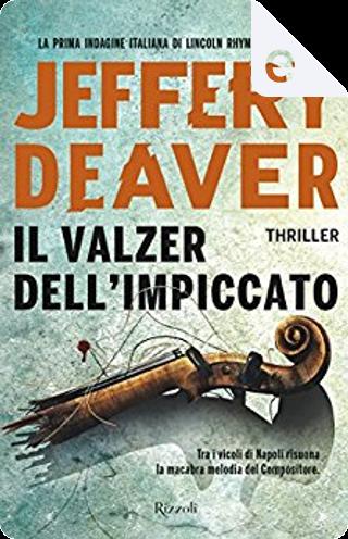 Il valzer dell'impiccato by Jeffery Deaver