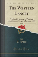 The Western Lancet, Vol. 16 by T. Wood