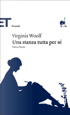 Una stanza tutta per sé by Virginia Woolf