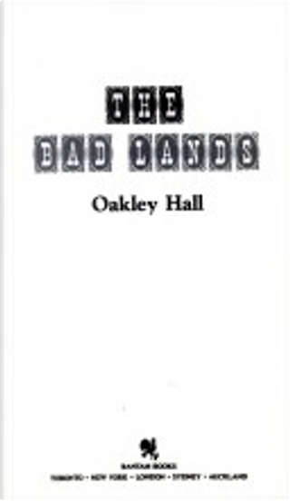 The Bad Lands (Legends West, No 2) by Oakley Hall
