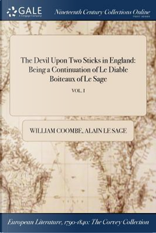 The Devil Upon Two Sticks in England by William Coombe