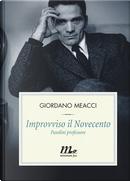 Improvviso il Novecento by Giordano Meacci