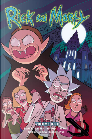 Rick and Morty vol. 8 by Marc Ellerby, Kyle Starks, Tini Howard