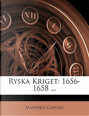 Ryska Kriget by Manfred Carlon