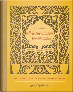 The New Mediterranean Jewish Table by Joyce Goldstein