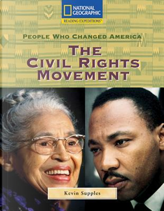 The Civil Rights Movement by National Geographic Learning