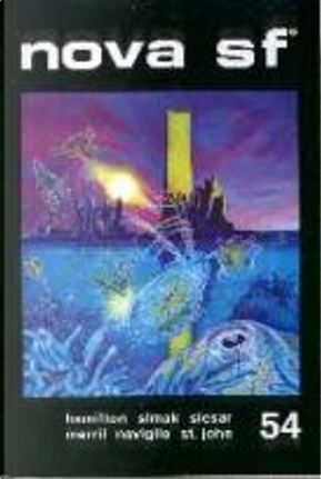 Nova SF* 54 - II serie by Arthur C. Clarke, Clifford D. Simak, Edmond Hamilton, Henry Slesar, Judith Merril, Luigi Naviglio, Mark Twain, Nathaniel Hawthorne, Philip St. John