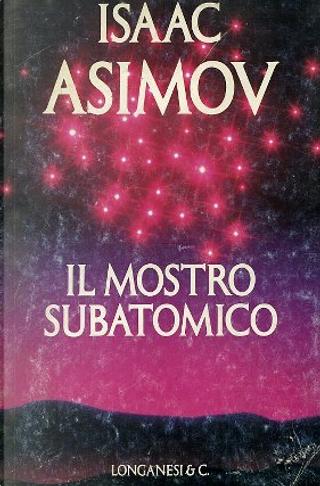 Il mostro subatomico by Isaac Asimov