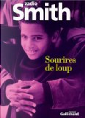 Sourires de Loup by Zadie Smith