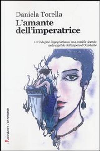 L'amante dell'imperatrice by Daniela Torella