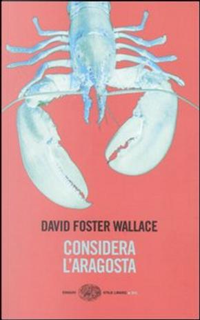 Considera l'aragosta by David Foster Wallace