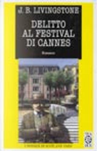 Delitto al Festival di Cannes by J. B. Livingstone