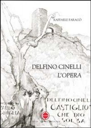 Delfino Cinelli by Raffaele Faragò