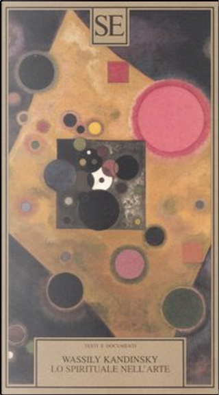 Lo spirituale nell'arte by Vasilij Kandinskij