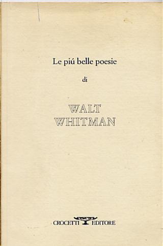 Le più belle poesie by Walt Whitman
